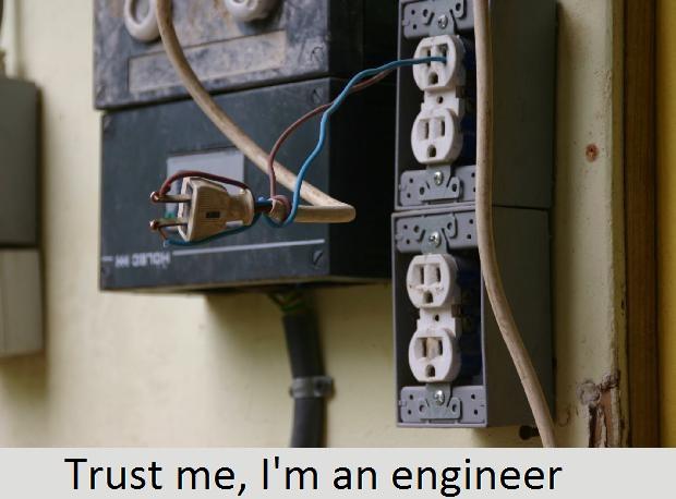 Trust me, I'm an engineer - meme