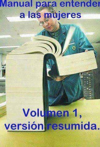 Manual para entender a la mujer- Version Resumida  - meme