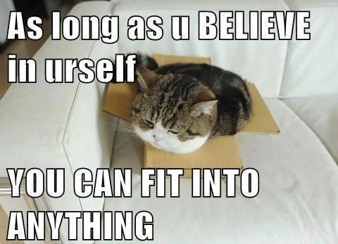 Believe in yourself - meme